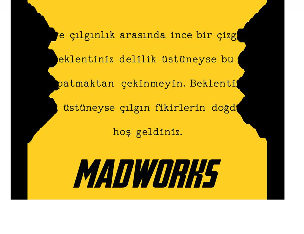 Madworks